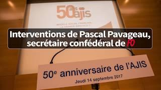 Interventions de Pascal Pavageau lors du 50ème anniversaire de l'AJIS