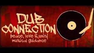 Dub Connection Selection #3 {100% Vinyls} - Dub Vibes Against the Machine