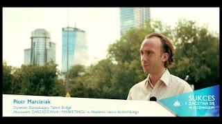 SUKCES ZACZYNA SIĘ W KOŹMIŃSKIM - Piotr Marciniak
