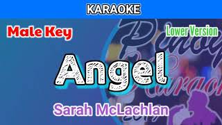 Angel by Sarah McLachlan (Karaoke : Male Key : Lower Version)