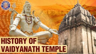 History of Vaidyanath Temple I Significance and Facts of Vaidyanath Temple
