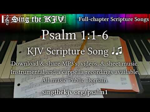 Psalm 1:1-6 ♩♫ KJV Scripture Song, Full Chapter