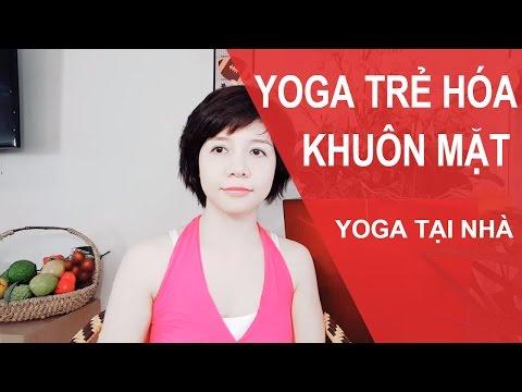 Yoga cho khuôn mặt TRẺ MÃI (Yoga Face)