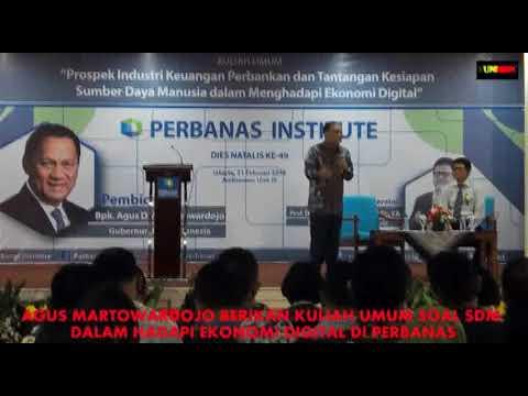 AGUS MARTOWARDOJO BERIKAN KULIAH UMUM DI PERBANAS SOAL SDM & EKONOMI DIGITAL 3