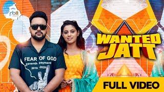 Wanted Jatt (Full Video)   Jonsy Mahal   PB 11Media   New Punjabi Songs 2020   Coin Digital