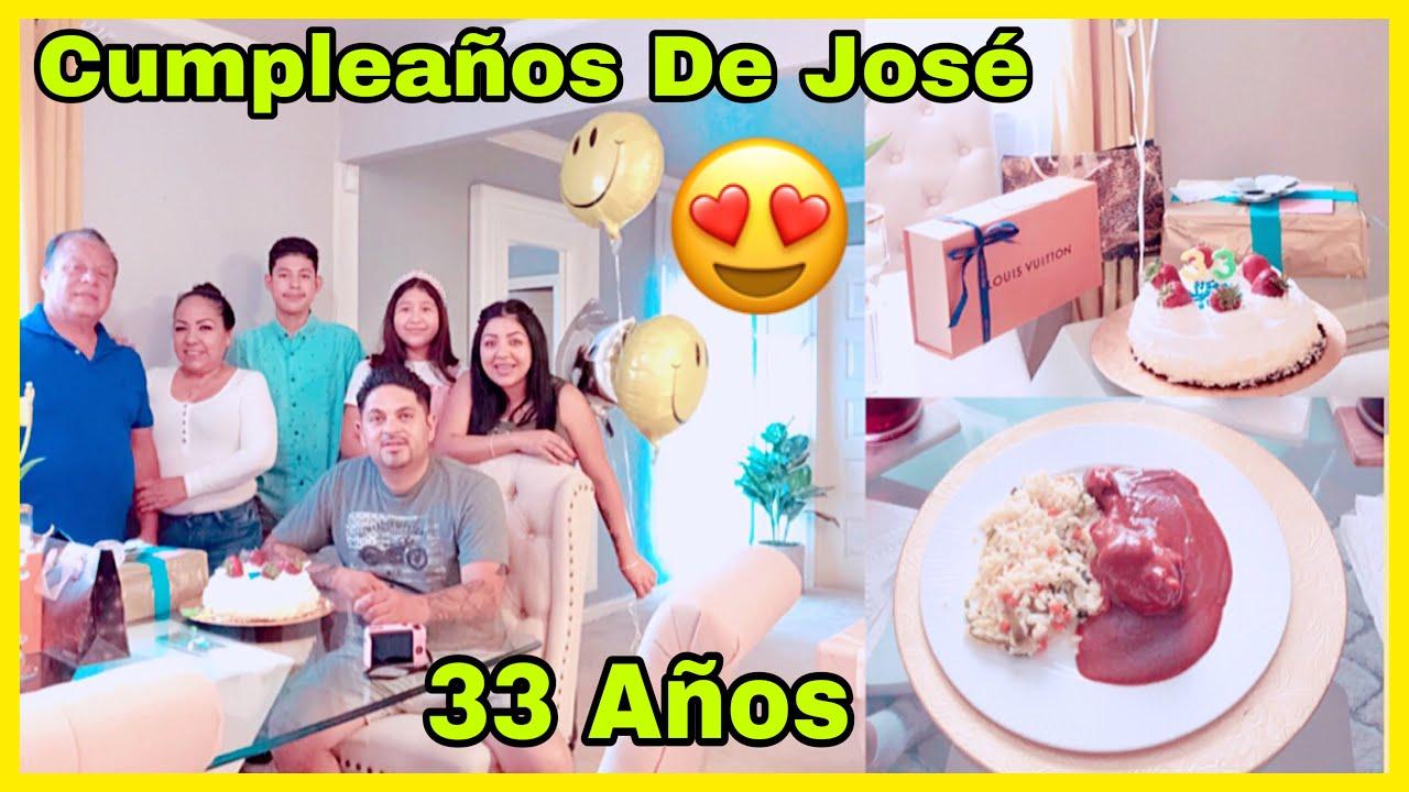 Cumpleaños #33 De José/Sencillo Pero Con Mucho Amor/Cocinando Mole Mancha Mantel/Un Día Inolvidable