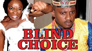 BLIND CHOICE PART 2 - LATEST NIGERIAN NOLLYWOOD MOVIE