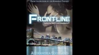 Frontline by Alexandra Richland Official Book Trailer