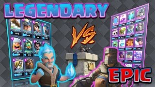 Clash Royale - *ALL LEGENDARY V's ALL EPIC!* Bring out the hairdryer!