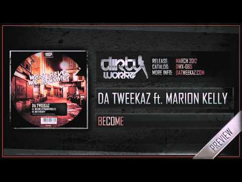 Da Tweekaz ft Marion Kelly - Become (Official HQ Preview)
