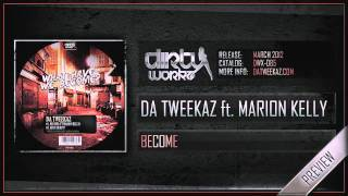 Da Tweekaz ft Marion Kelly - Become (Official HQ Preview) thumbnail