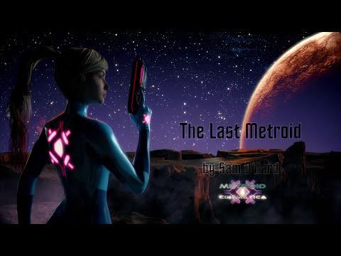 The Last Metroid- Metroid Cinematica