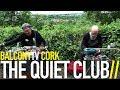 THE QUIET CLUB - MIRROR WALK IN THE LONG GRASS (BalconyTV)