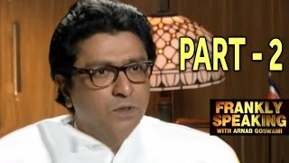 Frankly Speaking With Raj Thackeray - Part 2 | Arnab Goswami Exclusive Interview