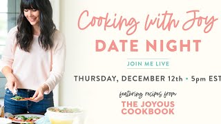 Cooking With Joy LIVE: Date Night