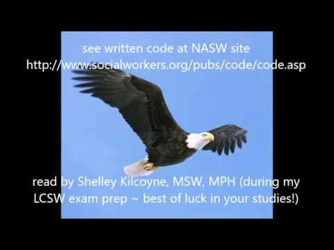 National Association of Social Workers (NASW) Code of Ethics (audio, read aloud, oral)