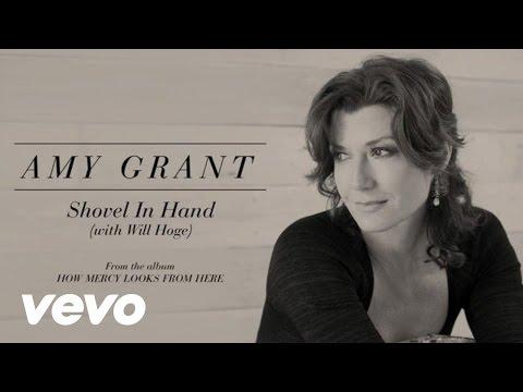 Amy Grant - Shovel In Hand (Lyric) ft. Will Hoge