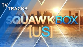 CNBC Squawk Box U.S. - Theme music (new since October 2019)