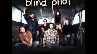 """Look At Miss Ohio"" - Blind Pilot (Gillian Welch Cover)"