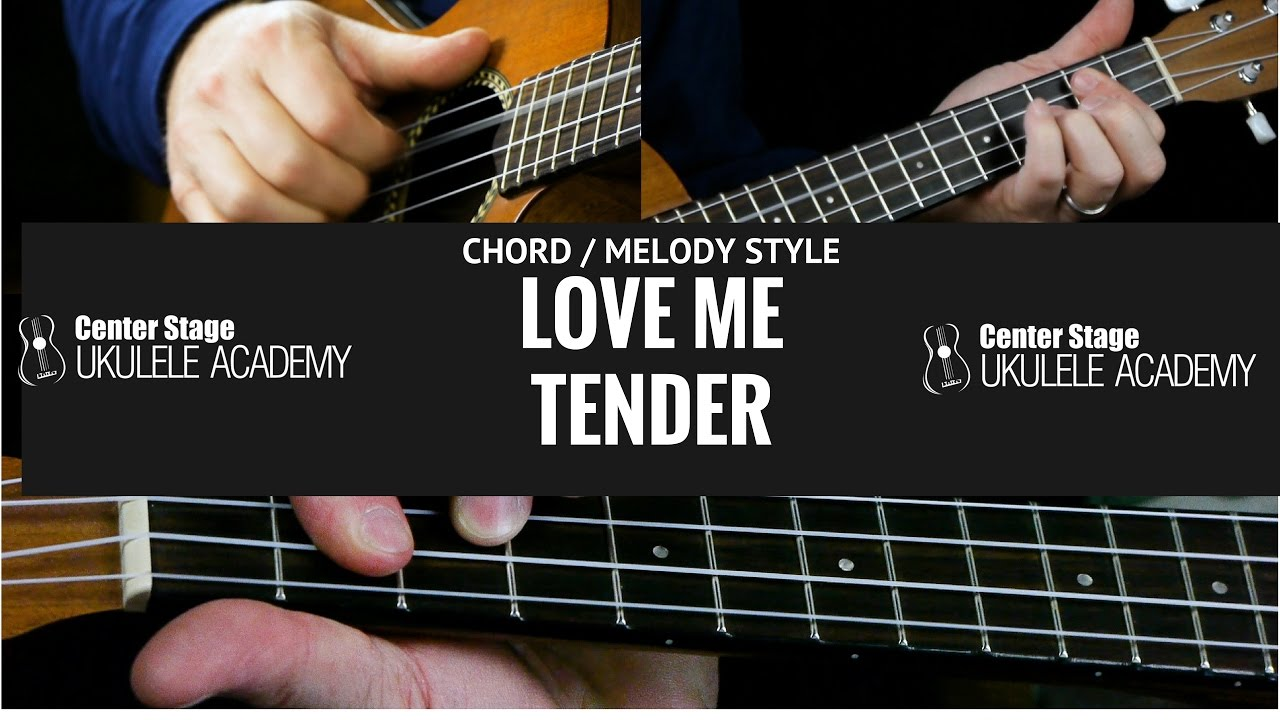 How To Play Love Me Tender On Ukulele Chord Melody Style Solo