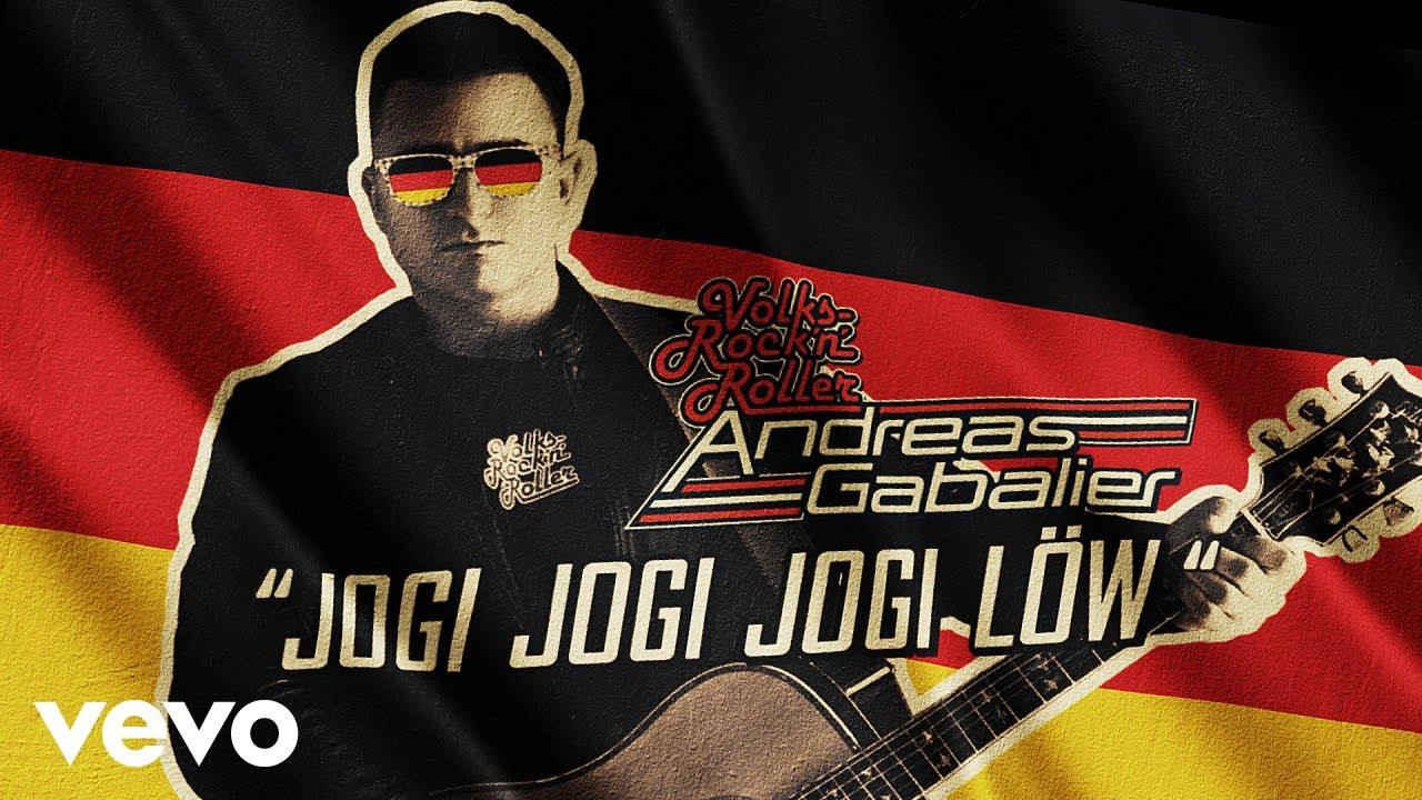 Andreas Gabalier Jogi Jogi Jogi Löw Harris Ford Remix Lyric