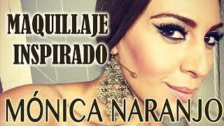 MAQUILLAJE INSPIRADO - Mónica Naranjo (super doble delineado) || MakeupGades ||