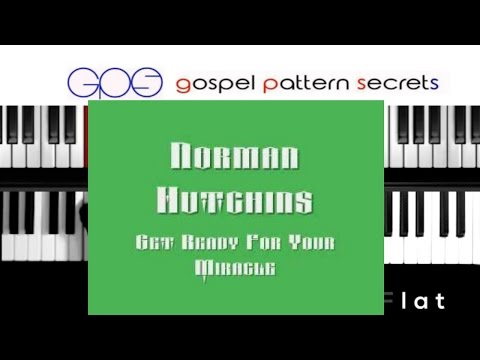 Get Ready For Your Miracle Norman Hutchins (Piano Tutorial)