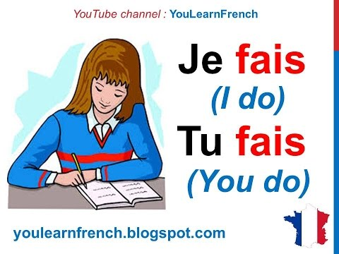 French Lesson 20 - FAIRE (TO DO) Verb Conjugation Present tense - Conjugaison Indicatif présent