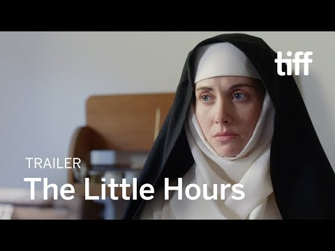 THE LITTLE HOURS   New Release 2017