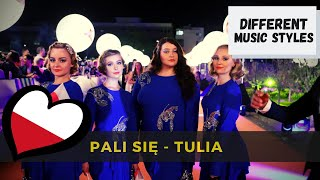 Pali Się (Fire Of Love) by Tulia in different music styles! – Eurovision
