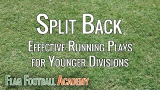 Split Back Formation - Running Plays for Youth Flag Football