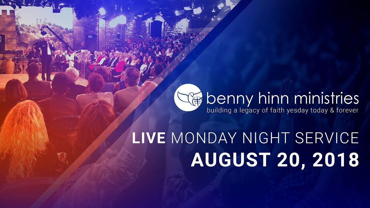 Benny Hinn LIVE Monday Night Service - August 20, 2018