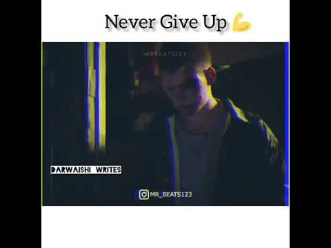 Never Give up | Motivational status