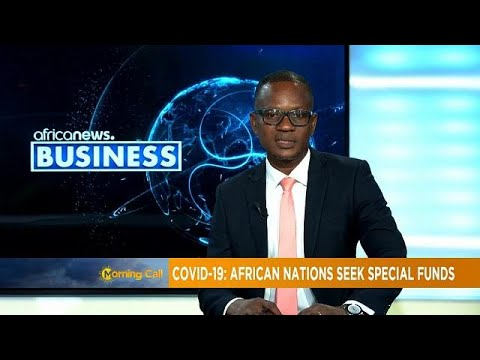 COVID-19: African Nations seek special funds ( BUSINESS CHRONICLE)