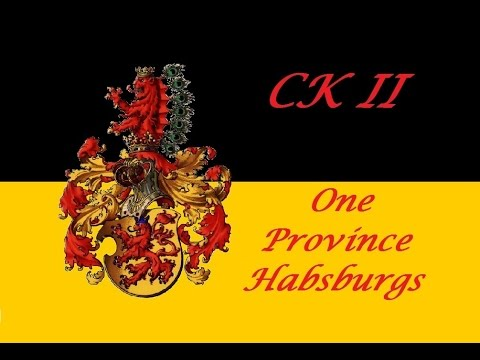 CK2 - One Province Habsburgs - 01 - Count, no wait Duke
