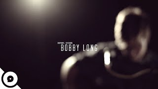 Bobby Long - Penance Fire Blues | OurVinyl Sessions