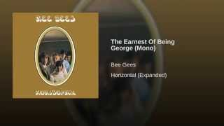 The Earnest Of Being George (Mono)
