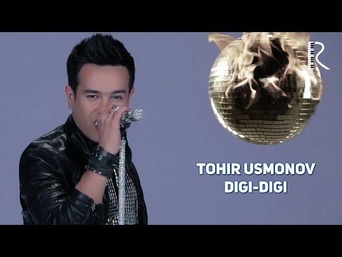 Tohir Usmonov - Digi-digi | Тохир Усмонов - Диги-диги