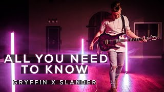 Gryffin x Slander - All You Need To Know - Cole Rolland (Guitar Cover)