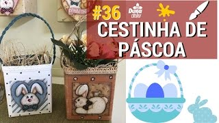 CESTINHA DE PÁSCOA COM DECOUPAGE