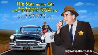 "The STAR and the CAR - ""How Broderick Crawford and a"