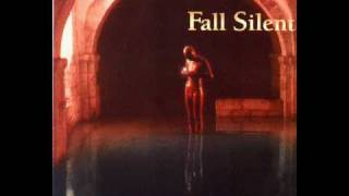 Fall Silent - Never Before, Never Again
