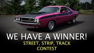 We Have A Winner!  Street, Strip, Track Contest Muscle Car Of The Week Episode 278