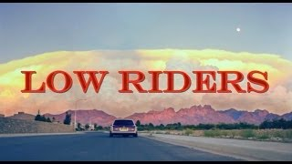 Low Riders: The Movie