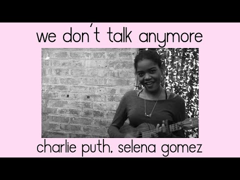 We Don't Talk Anymore - Charlie Puth &...