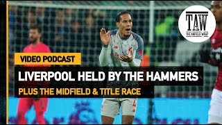 Baixar Liverpool Held By The Hammers   Free Podcast