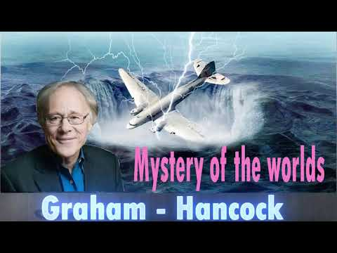 Graham Hancock 2018 Mystery of the World