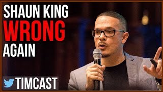 Shaun King Was Wrong Again, Young Turks Delete Their Videos