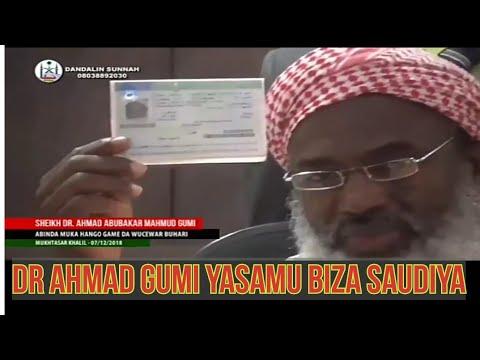 Saudiya Tabani Biza Zuwa Kasar Makaryata Kunji Kunya Dr Ahmad Gumi