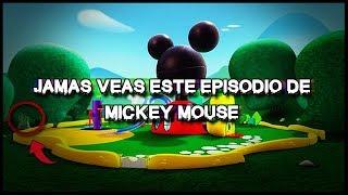 JAMÁS VUELVAS A VER Este Episodio de la CASA DE MICKEY MOUSE o te pasará ESTO